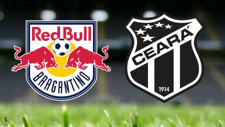 Apostas Red Bull Bragantino vs Ceará Brasileirão 01/07/21