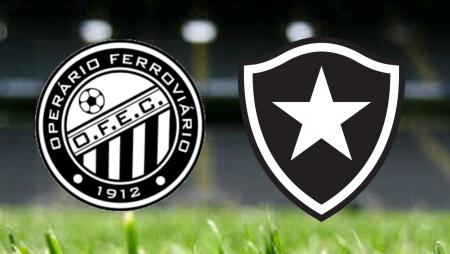 Apostas Operário Ferroviário vs Botafogo Brasileirão Série B 13/08/21