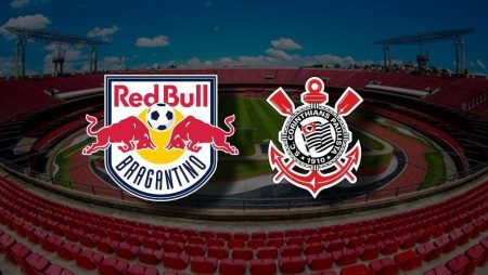 Apostas Red Bull Bragantino vs Corinthians Paulistão 30/07/20