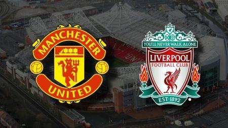 Apostas Manchester United x Liverpool Copa da Inglaterra 24/01/2021