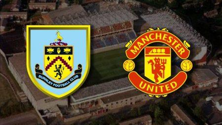 Apostas Burnley x Manchester United Premier League 12/02/2021