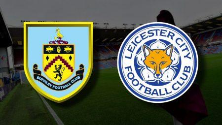 Apostas Burnley x Leicester Premier League 03/03/21
