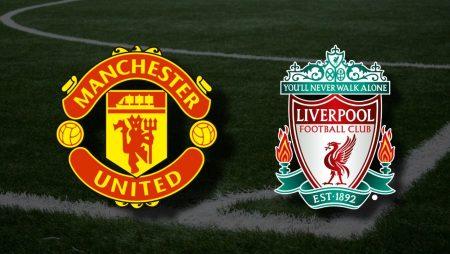 Apostas Manchester United x Liverpool Premier League 02/05/21