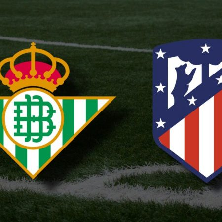 Apostas Real Betis x Atlético de Madrid La Liga 11/04/21