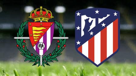 Apostas Valladolid x Atlético de Madrid La Liga 22/05/21