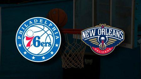 Apostas Philadelphia 76ers x New Orleans Pelicans NBA 07/05/21