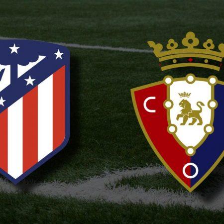 Apostas Atlético de Madrid x Osasuna La Liga 16/05/21
