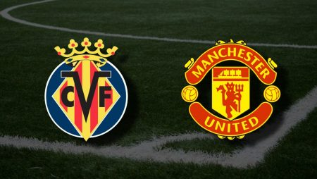 Apostas Villarreal x Manchester United Final Liga Europa 26/05/21