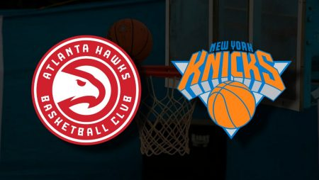 Apostas Atlanta Hawks x New York Knicks Jogo 4 Playoffs NBA 30/05/21