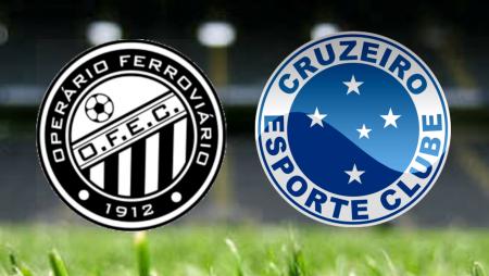 Apostas Operário Ferroviário x Cruzeiro Brasileiro Série B 19/06/21