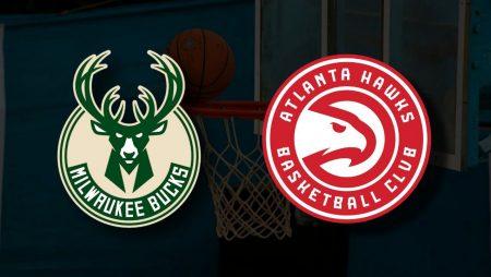 Apostas Milwaukee Bucks x Atlanta Hawks Jogo 1 Playoffs NBA 23/06/21