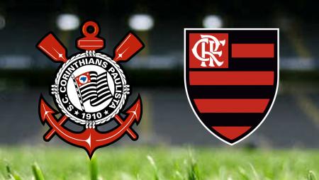 Apostas Corinthians x Flamengo Brasileirão 01/08/21