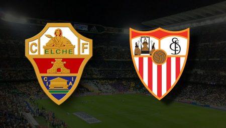 Apostas Elche x Sevilla La Liga 28/08/21