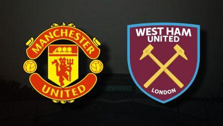 Apostas Manchester United x West Ham EFL Cup 22/09/21
