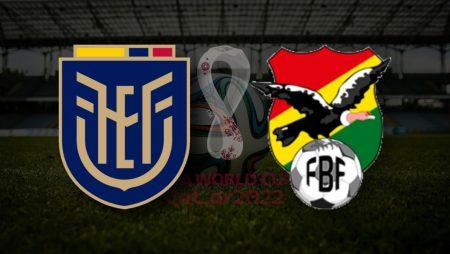 Apostas Equador x Bolívia Eliminatórias CONMEBOL 07/10/21