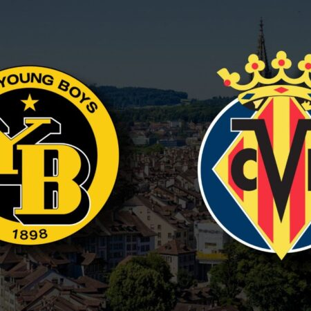 Apostas Young Boys x Villarreal Liga dos Campeões 20/10/21